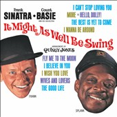 Count Basie/Frank Sinatra: It Might as Well Be Swing [4/1]