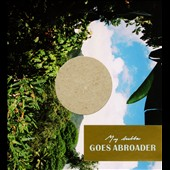 My Bubba: Goes Abroader [Slipcase]