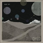 Dark Sky (UK Garage): Imagin [9/1]