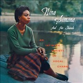 Nina Simone: Nina Simone and Her Friends/Nina Simone