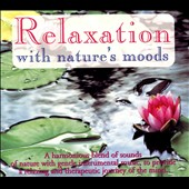 Various Artists: Relaxation with Nature's Moods [Box]