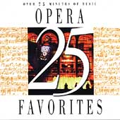25 Opera Favorites