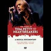 Tom Petty & the Heartbreakers: I Won't Back Down: Story of