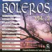 Orquesta Romantica del Casino de Hawana: Boleros, Vol. 2