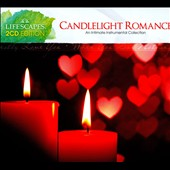 Various Artists: Candlelight Romance: An Intimate Instrumental Collection [Digipak]