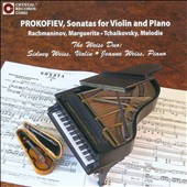 Prokofiev: Sonatas for Violin and Piano; Rachmaninov: Marguerite; Tchaikovsky: Melodie