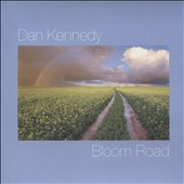 Dan Kennedy: Bloom Road