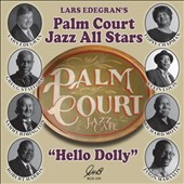 Lars Edegran's Palm Court Jazz All-Stars/Palm Court Jazz All Stars: Hello Dolly