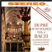 Dupre at Saint-Sulpice, Vol. 4: Bach