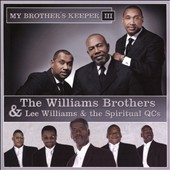 Lee Williams/Spiritual QC's/The Williams Brothers: My Brother's Keeper III *