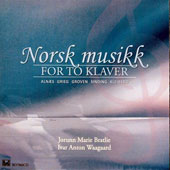 Nordic Music for Two Pianos: Works by Grieg, Alnaes, Groven, Sinding et al. / Jorunn Marie Bratlie and Ivar Anton Waagaard, pianos