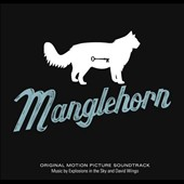 David Wingo/Explosions in the Sky: Manglehorn [Original Soundtrack]