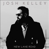 Josh Kelley: New Lane Road *