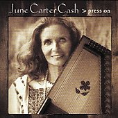 June Carter Cash: Press On