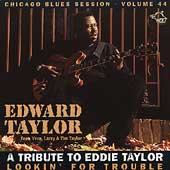 Edward Taylor: Lookin for Trouble