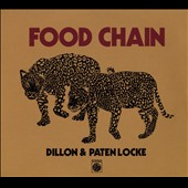 Dillon & Paten Locke: Food Chain [Slipcase]