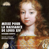 Giovanni Rovetta (1698-1748): Mass for the Birth of Louis XIV / Chantal Santon, sop; Stephanie Revidat, sop; Jean-Christophe Clair, alto; Yann Rolland, alto; Vincent Bouchot, ten; Martial Pauliat, ten; Renaud Delaigue, bass; Igor Bouin, bass