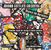 Johann Gottlieb Goldberg (1727-1756): Chamber music for strings & basso continuo, Sonatas / REBEL