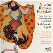 Rimsky-Korsakov: Shéhérazade; String Sextet in A; Quintet for Piano and Winds / Ivan Klánský, piano; Pierre Monteux, London Symphony; Kocian Quartet; Prague Wind Quintet