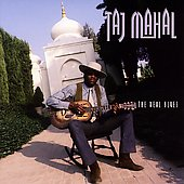 Taj Mahal: The Real Blues