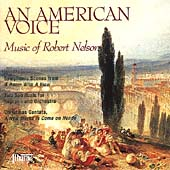 An American Voice - Music of Robert Nelson / Krager, et al