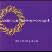 Deborah Henson-Conant: The Celtic Album