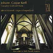 Johann Caspar Kerll: Complete Keyboard Music / O'Donnell
