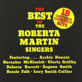 The Roberta Martin Singers: The Best of the Roberta Martin Singers