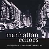 James Campbell (Clarinet): Manhattan Echoes