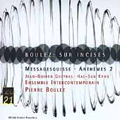 20/21  Boulez: Sur Incises, Messagesquisse, Anthemes 2
