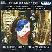 French Connection - Barat, Bozza, et al / Bazsinka, et al