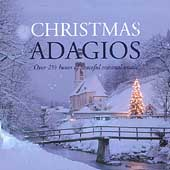 Christmas Adagios - Works by Adam, Schubert, Harold Darke. Christmas Traditional / Karajan, Pavarotti, Gheorghiu, et al