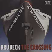 The Dave Brubeck Quartet: The Crossing
