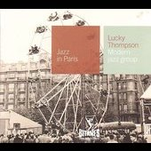 Lucky Thompson: Jazz in Paris: Modern Jazz Group