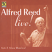 Alfred Reed Live! Vol 5 - Viva Musica!