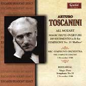 Concert and Rehearsal - Mozart / Toscanini