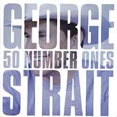 George Strait: 50 Number Ones