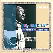 Skip James: Live: Boston, 1964 & Philadelphia 1966