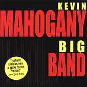 Kevin Mahogany: Big Band *