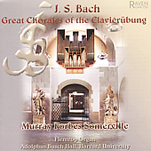 Bach: Great Chorales of the Clavierubung / Somerville