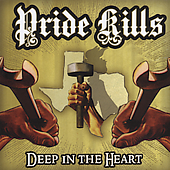 Pride Kills: Deep in the Heart