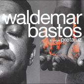 Waldemar Bastos: Pretaluz