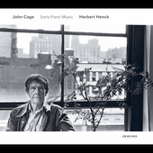 Cage: Early Piano Music / Herbert Henck