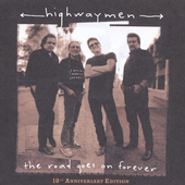 The Highwaymen (Country): The Road Goes on Forever [10th Anniversary Edition]