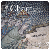 Chant of the Early Christians / A History of Music Century Vol 2