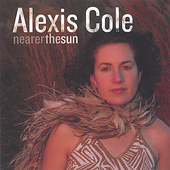 Alexis Cole: Nearer the Sun