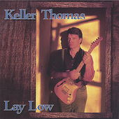 Keller Thomas: Lay Low