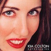 Kia Colton: Daydreaming