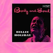 Billie Holiday: Body and Soul [Bonus Tracks] [Remaster]