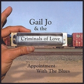 Gail Jo & the Criminals of Love: Appointment With the Blues